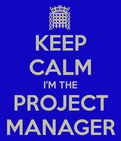 project manager, 来源:http://sd.keepcalm-o-matic.co.uk/i/keep-calm-i-m-the-project-manager.png